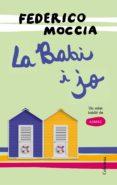 LA BABI I JO: UN RELAT INEDIT D A3MSC - 9788466422703 - FEDERICO MOCCIA