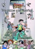 MAGOS DEL HUMOR Nº 168: SUPERLOPEZ. TRES PIZZAS Y UN MUERTO - 9788466655903 - JAN
