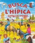 A L HIPICA (BUSCA) - 9788467702903 - VV.AA.