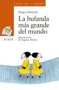 la bufanda más grande del mundo (ebook)-diego arboleda-9788469857403
