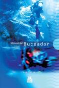 MANUAL DEL BUCEADOR - 9788480199803 - CLAY COLEMAN