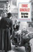 HISTORIAS DE ROMA - 9788490564103 - ENRIC GONZALEZ TORRALBA
