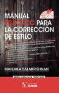 manual practico para la correcion de estilo: serie manuales practicos-manjula balakrishnan-9788490742303