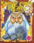 MANUAL DEL APRENDIZ DE MAGO - 9788493267803 - VV.AA.