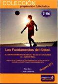 los fundamentos del futbol-alex sans-cesar fratarola-9788493724603