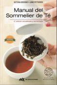 MANUAL DEL SOMMELIER DE TE (2ª ED. ACT. Y AUM.) - 9788494426803 - VICTORIA BISOGNO