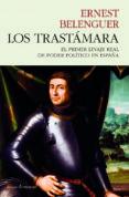 LOS TRASTAMARA: EL PRIMER LINAJE REAL DE PODER POLITICO EN ESPAÑA - 9788494970603 - ERNEST BELENGUER
