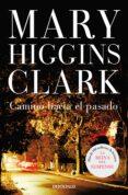 CAMINO HACIA EL PASADO - 9788497597203 - MARY HIGGINS CLARK