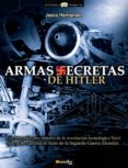 ARMAS SECRETAS DE HITLER - 9788497637503 - JOSE MIGUEL ROMAÑA