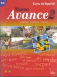 NUEVO AVANCE 2: ALUMNO + CD - 9788497785303 - VV.AA.