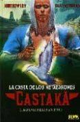 CASTAKA: LA CASTA DE LOS METABARONES: 1.DAYAL, EL PRIMER ANCESTRO - 9788498473803 - ALEJANDRO JODOROWSKY