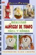 REALIZAR MUÑECOS DE TRAPO FACIL Y RAPIDO - 9788498740103 - NATALIE KUNKEL