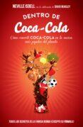 DENTRO DE COCA-COLA - 9788498752403 - NEVILLE ISDELL
