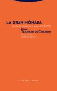 LA GRAN MONADA: ESCRITOS DEL TIEMPO DE LA GUERRA (1918-1919) - 9788498797503 - PIERRE TEILHARD DE CHARDIN