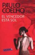 EL VENCEDOR ESTA SOL - 9788499302003 - PAULO COELHO