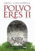 POLVO ERES II: MUERTES ESTELARES DE LA HUMANIDAD - 9788499700403 - NIEVES CONCOSTRINA