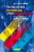 RELACIONES HUMANAS INTERPERSONALES - 9789507243103 - JOSE SILVINO FIRTZEN