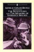 THE ADVENTURES OF SHERLOCK HOLMES: AND THE MEMOIRS OF SHERLOCK HO LMES - 9780140437713 - ARTHUR CONAN DOYLE