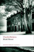 BLEAK HOUSE (OXFORD WORLD S CLASSICS) - 9780199536313 - CHARLES DICKENS