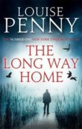 THE LONG WAY HOME - 9780751552713 - LOUISE PENNY
