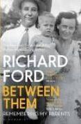 between them-richard ford-9781408884713