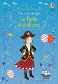 LA FIESTA DE DISFRACES - 9781474954013 - FIONA WATT