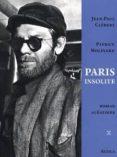 PARIS INSOLITE - 9782917084113 - J.CLEBERT