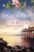 die perlenschwester (die sieben schwestern - the seven sister 4)-lucinda riley-9783442489213