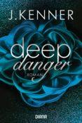 DEEP DANGER (3) (EBOOK) - 9783641222413 - KENNER J.