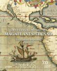 LA VUELTA AL MUNDO DE MAGALLANES-ELCANO: LA AVENTURA IMPOSIBLE 1519-1522 - 9788400104313 - MARIA DOLORES HIGUERAS RODRIGUEZ