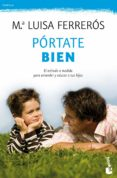 PORTATE BIEN - 9788408111313 - Mª LUISA FERREROS