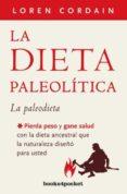 LA DIETA PALEOLITICA - 9788415870913 - LOREN CORDAIN