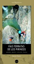VÍAS FERRATAS DE LOS PIRINEOS - 9788416012213 - MATEO BRUNO