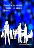UF0346 COMUNICACION EFECTIVA Y TRABAJO EN EQUIPO - 9788416482313 - FELISA FERNANDEZ LOPEZ