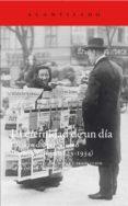LA ETERNIDAD DE UN DIA: CLASICOS DEL PERIODISMO LITERARIO ALEMAN (1823-1934) - 9788416748013 - VV.AA.