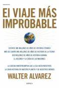 el viaje más improbable (ebook)-walter alvarez-9788417067113