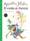 EL VIOLIN DE PATRICK - 9788417552213 - QUENTIN BLAKE