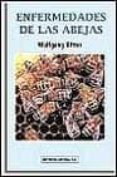 ENFERMEDADES DE LAS ABEJAS - 9788420008813 - WOLFGANG RITTER
