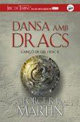 DANSA AMB DRACS (CANÇO DE GEL I FOC 5) - 9788420487113 - GEORGE R.R. MARTIN