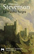LA FLECHA NEGRA - 9788420662213 - ROBERT LOUIS STEVENSON