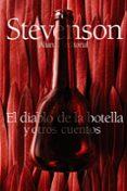 EL DIABLO DE LA BOTELLA Y OTROS CUENTOS - 9788420674513 - ROBERT LOUIS STEVENSON
