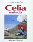 CELIA, MADRECITA - 9788420696713 - ELENA FORTUN