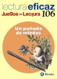 UN PUÑADO DE MIEDOS JUEGO LECTURA (2º PRIMARIA) CU.LECTURA EFICAZ - 9788421698013 - VV.AA.