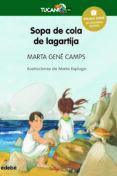 SOPA DE COLA DE LAGARTIJA - 9788423695713 - MARTA GENE CAMPS