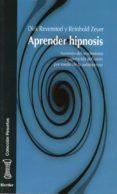 aprender hipnosis: aumento del rendimiento y superacion del estre s por medio de la autohipnosis-dirk revenstorf-reinhold zeyer-9788425422713