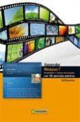 WINDOWS 7: MULTIMEDIA Y NUEVAS TECNOLOGIAS CON 100 EJERCICIOS PRA CTICOS - 9788426715913 - VV.AA.