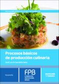 PROCESOS BÁSICOS DE PRODUCCIÓN CULINARIA - 9788428335713 - JOSE LUIS ARMENDARIZ SANZ