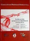 LEYES, ACTOS, SENTENCIAS Y PROPIEDAD INTELECTUAL - 9788429014013 - VV.AA.