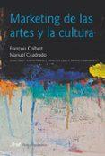 MARKETING DE LAS ARTES Y LA CULTURA (5ª ED) - 9788434482913 - MANUEL CUADRADO