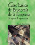 CURSO BASICO DE ECONOMIA DE LA EMPRESA - 9788436819113 - EDUARDO BUENO CAMPOS